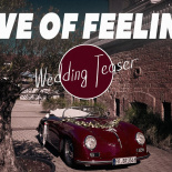 Wedding Teaser (Wave of Feelings)